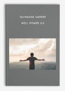 Talmadge Harper – Will Power 2.0