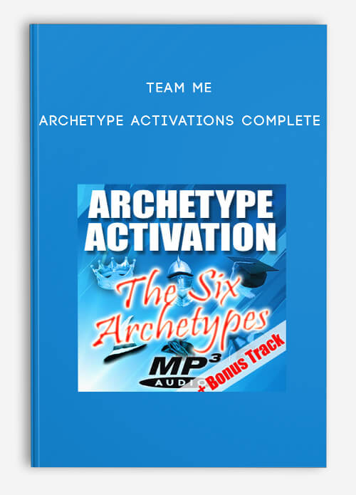 Team Me – Archetype Activations Complete