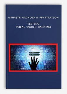 Website Hacking & Penetration Testing – Real World Hacking