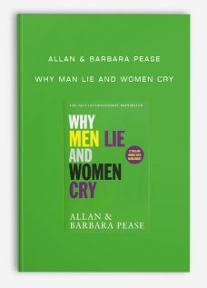 Allan & Barbara Pease – Why Man Lie and Women Cry