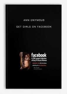 Ann Onymous – Get Girls on Facebook