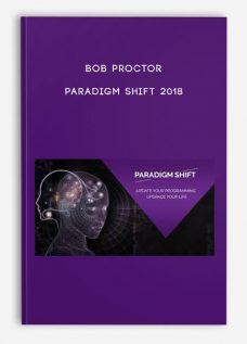 Bob Proctor – Paradigm Shift 2018