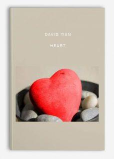 David Tian – Heart