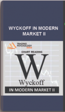 Gary Dayton – Wyckoff in Modern Market II