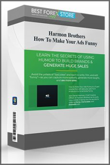 Harmon Brothers – How To Make Your Ads Funny
