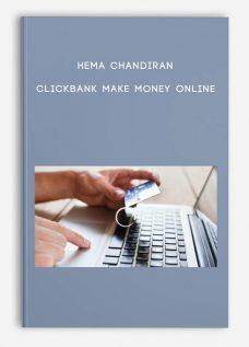 Hema Chandiran – Clickbank Make Money Online