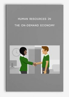 Human Resources in the On-Demand Economy