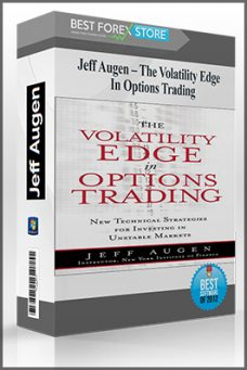 Jeff Augen – The Volatility Edge In Options Trading