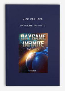 Nick Krauser – Daygame Infinite