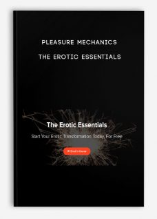 Pleasure Mechanics – The Erotic Essentials