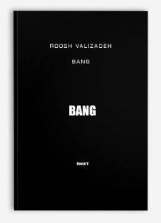 Roosh Valizadeh – Bang