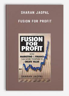 Sharan Jagpal – Fusion for Profit