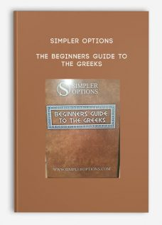 Simpler Options – The Beginners Guide to the Greeks