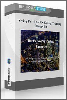 Swing Fx – The FX Swing Trading Blueprint