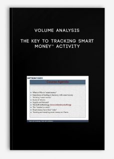 "Volume Analysis – The key to tracking Smart Money"" activity"