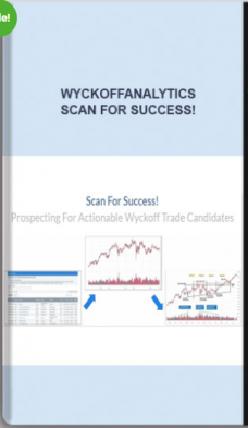 Wyckoffanalytics – Scan For Success! Prospecting For Actionable Wyckoff Trade Candidates