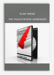 Alan Weiss – The Facilitation Workshop