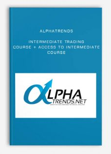 Alphatrends – Intermediate Trading Course + access to Intermediate Course
