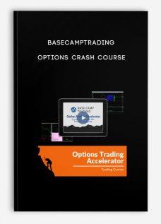 Basecamptrading – Options Crash Course