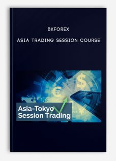 Bkforex – Asia Trading Session Course