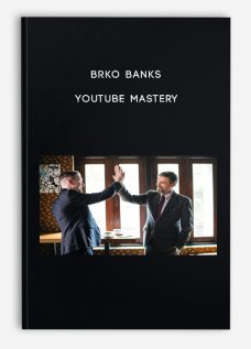 Brko Banks – Youtube Mastery