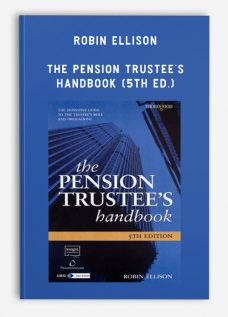 Robin Ellison – The Pension Trustee's Handbook (5th Ed.)