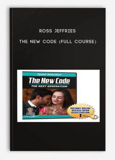 Ross Jeffries – The New Code (Full Course)