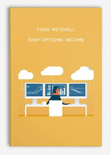 Todd Mitchell – Easy Options Income