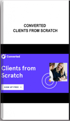Converted – Clients From Scratch