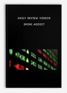 Daily Review Videos – Emini Addict