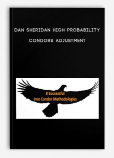 Dan Sheridan – High Probability Condors Adjustment