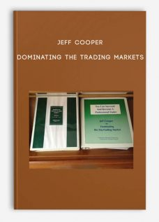 Dominating the Trading Markets by Jeff Cooper