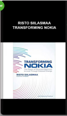 Risto Siilasmaa – Transforming NOKIA