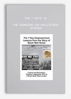 The 7 Keys to the Winning on WallStreet System