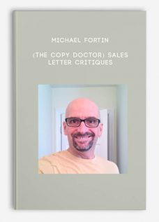(The Copy Doctor) Sales Letter Critiques by Michael Fortin