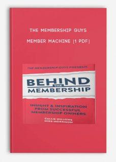 The Membership Guys – Member Machine [1 PDF]
