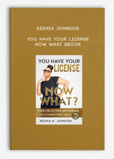 You Have Your License Now What Ebook by Keshia Johnson
