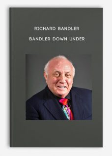 Bandler Down Under by Richard Bandler