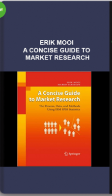 Erik Mooi – A Concise Guide to Market Research