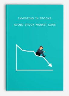 Investing in stocks: Avoid stock market loss