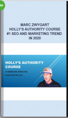 Marc Zwygart – Holly's Authority Course – #1 SEO and Marketing Trend in 2020
