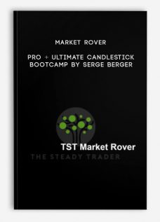 Market Rover Pro + Ultimate Candlestick Bootcamp by Serge Berger