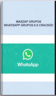 MaxZap Grupos – Whatsapp Grupos 9.X Cracked