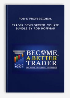 Rob's Professional Trader Development Course Bundle by Rob Hoffman