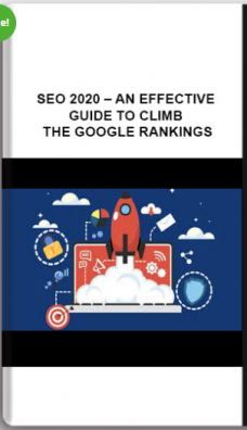 SEO 2020 – An Effective Guide To Climb The Google Rankings