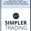 Simplertrading – The New Ready. Aim. Fire! Pro System ( Elite Package )