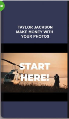 Taylor Jackson – Make Money With Your Photos