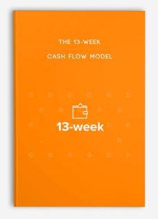 The 13-Week Cash Flow Model