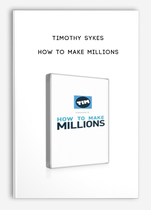 Timothy Sykes – How To Make Millions