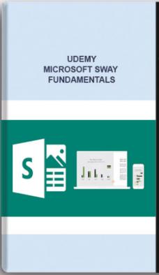 Udemy – Microsoft Sway Fundamentals